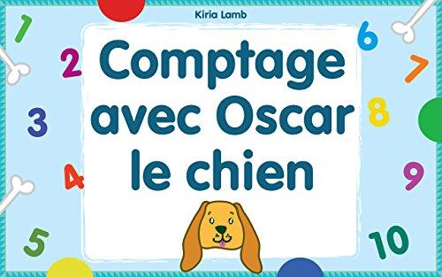 Livre Pour Enfant Comptage Avec Oscar Le Chien Livre De