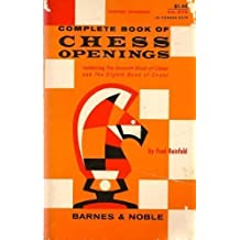 Complete Book of Chess Openings by Fred Reinfeld (1957-01-01)