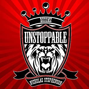 Become Unstoppable Audiobook