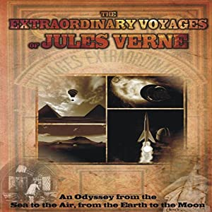 The Extraordinary Voyages of Jules Verne Audiobook