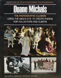 The Photographic Illusion, Duane Michals, Ronald H Bailey, 0690007876