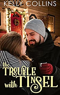 The Trouble With Tinsel by Kelly Collins ebook deal