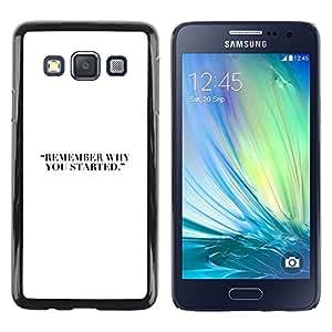 Be Good Phone Accessory // Dura Cáscara cubierta Protectora Caso Carcasa Funda de Protección para Samsung Galaxy A3 SM-A300 // Why You Started Quote White