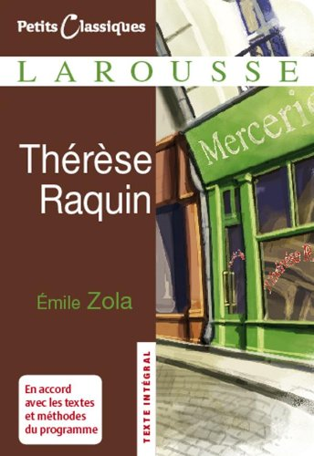 Therese Raquin (Petits Classiques Larousse) (French Edition)