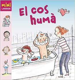 El cos humà Larousse - Infantil / Juvenil - Catalán - A ...