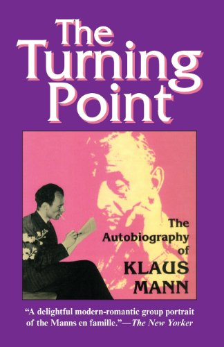 The Turning Point: Thirty-Five Years in this Century, the Autobiography of Klaus Mann (New York Für Männer)
