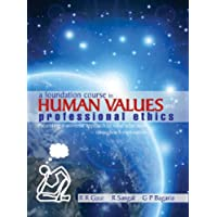 A Foundation Course in Human Values and Professional Ethics
