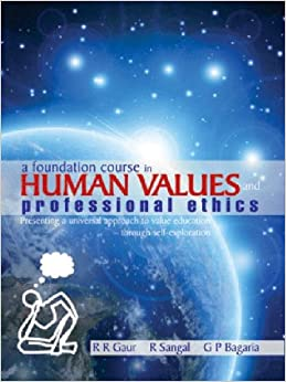 Book A Foundation Course in Human Values and Professional Ethics