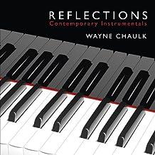 Reflections by Wayne Chaulk