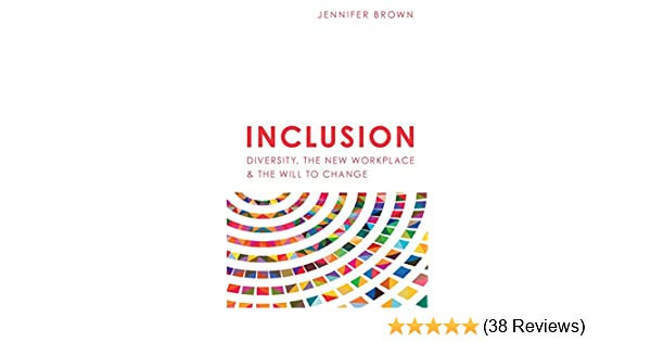 Amazon com: Inclusion: Diversity, The New Workplace & The