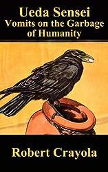 Ueda Sensei Vomits on the Garbage of Humanity (Ueda Sensei Chronicles Book 2)