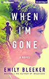 img - for When I'm Gone: A Novel book / textbook / text book