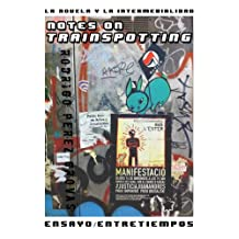 La Novela y la Intermedialidad: Notes on Trainspotting (Entretiempos / Ensayo nº 4)