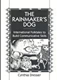 The Rainmaker's Dog, Cynthia Dresser, 0521657784