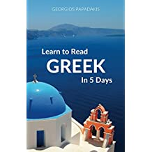 Learn to Read Greek in 5 Days
