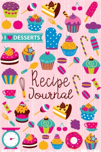Recipe Journal: I Love Desserts Blank Cookbook Recipes & Notes to write in Recipe Keeper Notebook Size 6x9 Inches 120 Pages (Blank Recipe Book) (Volume 3) Paperback – November 26, 2017 Jasmine Books 198118628X COOKING / Cooking with Kids COOKING / Holi