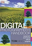 Digital Photographer's Handbook, Tom Ang, 0756603463