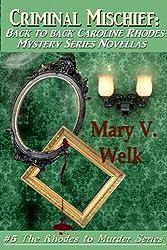 Criminal Mischief (The Rhodes to Murder Series Book 5)