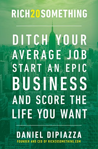 Rich20Something Ditch Average Start Business ebook