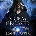 Storm Crossed Audiobook by Dani Harper Narrated by Justine Eyre