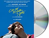 : Call Me by Your Name: A Novel