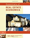 Essentials of Real Estate Economics 9780538739696