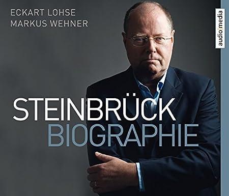Steinbrück. Biographie, 6 CDs [Audiobook] [Audio CD]