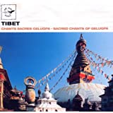 Tibet: Sacred Chants of Gelugpa