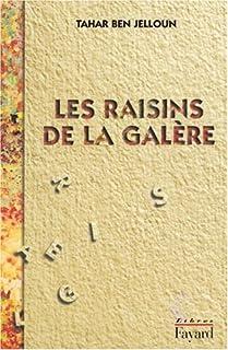 Les raisins de la galère : roman