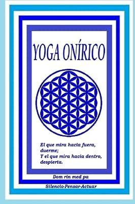 Yoga Onírico: Incubación de sueños: Amazon.es: Carlos ...