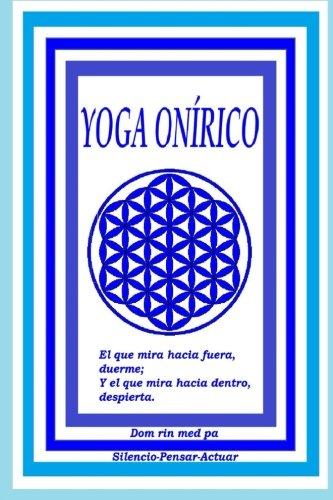 Yoga Onírico: Incubación de sueños (Spanish Edition): Carlos ...