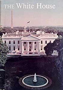 Hardcover The White House: An Historic Guide Book