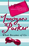 What Became of Us, Imogen Parker, 0552999946