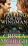 Falling for the Wingman, Crista McHugh, 1940559936