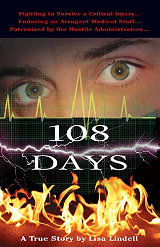 108 Days: A True Story: A Fight for Life in Memorial Hermann