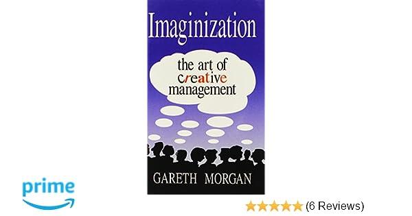imaginization the art of creative management pdf