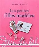 img - for Les petites filles mod les book / textbook / text book