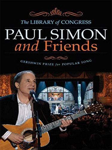 Library Of Congress Dc - Paul Simon And Friends - The Library of Congress Gershwin Prize for Popular Song