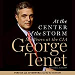 At the Center of the Storm: My Years at the CIA | George Tenet
