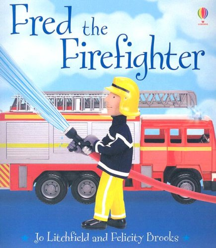 Fred the Firefighter (Jobs People Do)