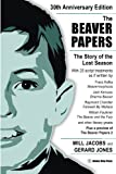 The Beaver Papers, Will Jacobs and Gerard Jones, 0982766947