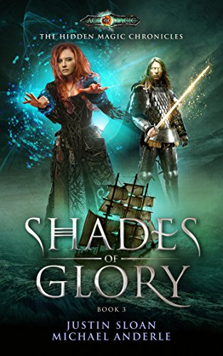 Shades Of Glory: Age Of Magic - A Kurtherian Gambit Series (The Hidden Magic Chronicles Book 3) cover