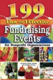 img - for 199 Fun and Effective Fundraising Events for Nonprofit Organizations book / textbook / text book