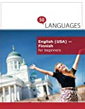 English (USA) - Finnish for beginners: A Book In 2 Languages (Multilingual Edition)