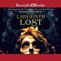 Labyrinth Lost Audiobook by Zoraida Cordova Narrated by Almarie Guerra