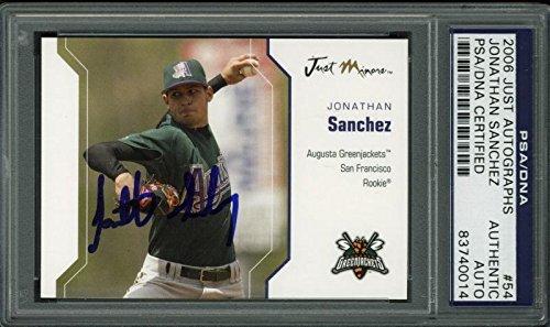 hez Signed Card 2006 Just Autographs Rc #54 Slabbed - PSA/DNA Certified - Baseball Slabbed Autographed Rookie Cards (Jonathan Sanchez Giants)