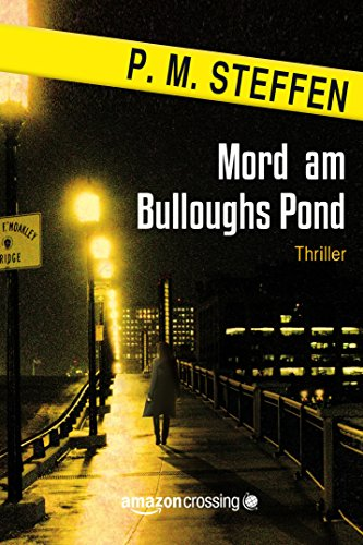 Mord am Bulloughs Pond (German Edition)
