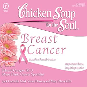Chicken Soup for the Soul Healthy Living Series: Breast Cancer Audiobook