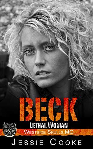 BECK: Westside Skulls Motorcycle Club (Westside Skulls MC Romance Book 7)