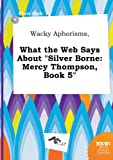 download ebook wacky aphorisms, what the web says about silver borne: mercy thompson, book 5 pdf epub
